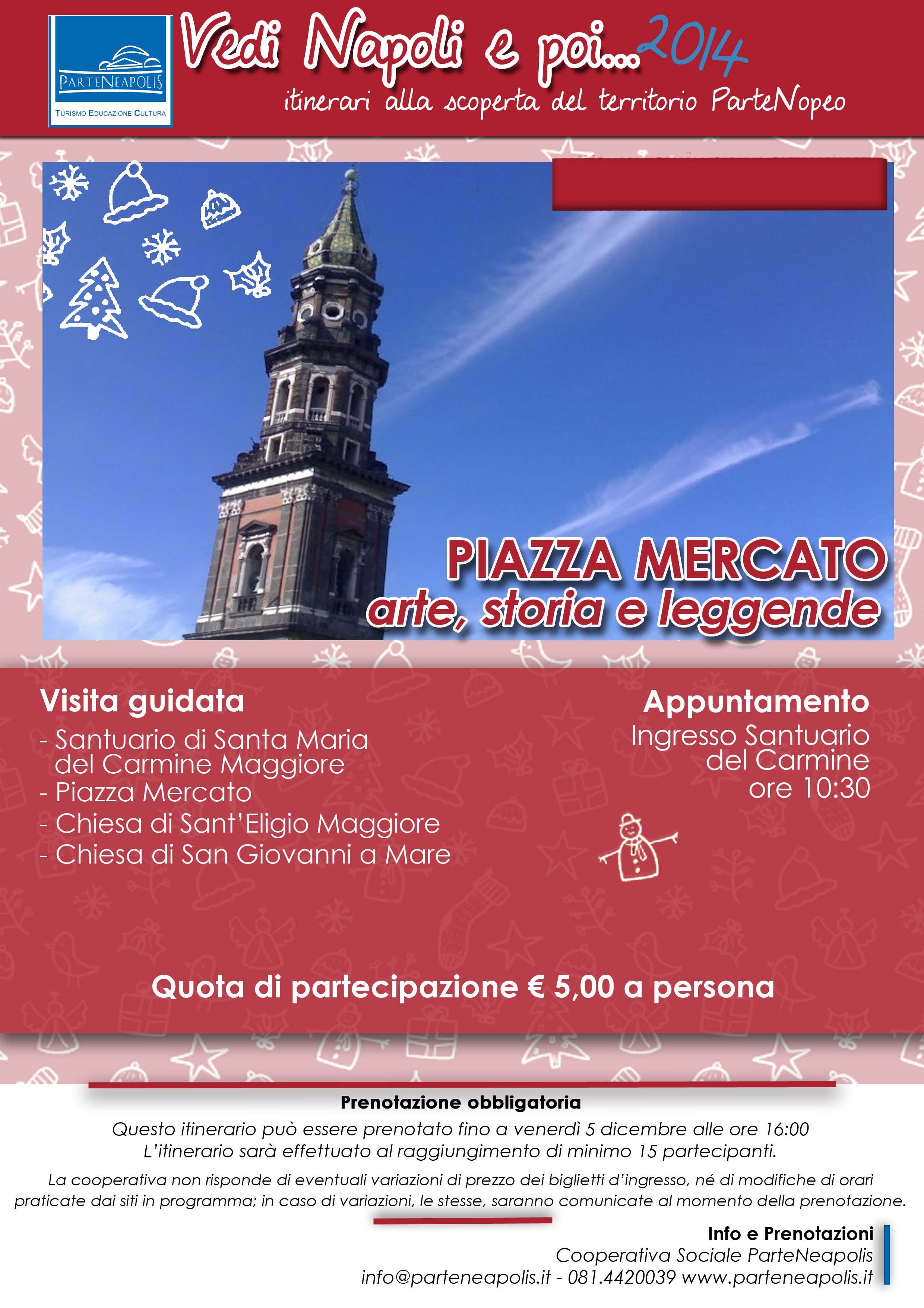 Piazza Mercato - arte, storia e leggende